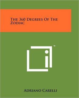 The 360 Degrees Of The Zodiac Adriano Carelli