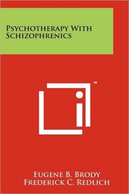 Psychotherapy With Schizophrenics