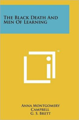 The Black Death And Men Of Learning