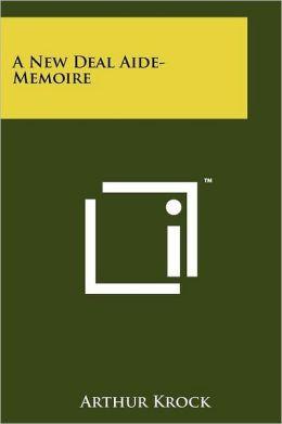 A New Deal Aide-Memoire