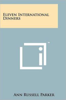 Eleven International Dinners