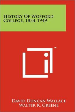 History Of Wofford College, 1854-1949