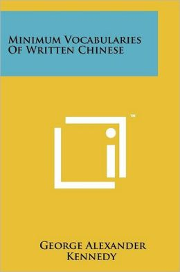 Minimum Vocabularies Of Written Chinese