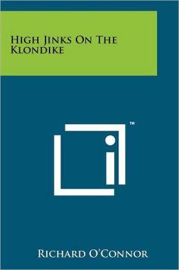 High Jinks on the Klondike
