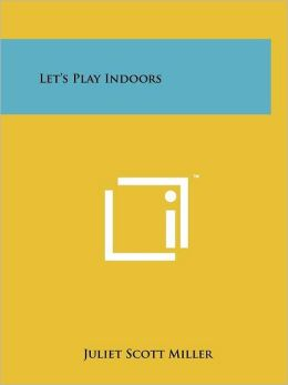 Let's Play Indoors