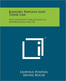 Kapauku Papuans And Their Law