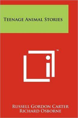 Teenage Animal Stories
