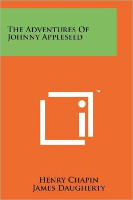 The Adventures Of Johnny Appleseed