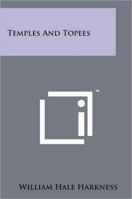 Temples and Topees