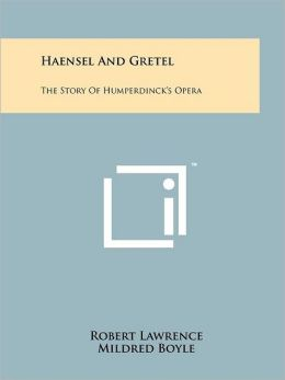 Haensel And Gretel