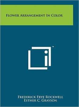 Flower Arrangement in Color