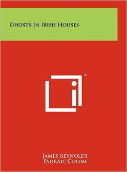 Ghosts in Irish Houses