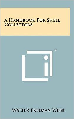 A Handbook For Shell Collectors
