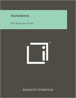 Handbook: The Museum Of Art