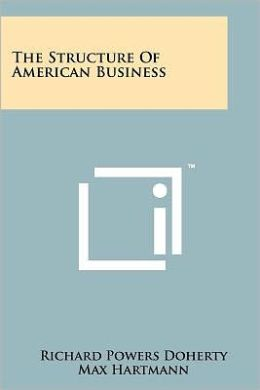 The Structure of American Business