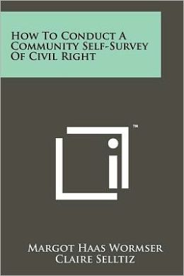 How To Conduct A Community Self-Survey Of Civil Right