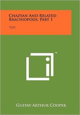 Chazyan And Related Brachiopods, Part 1: Text