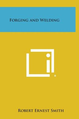 Forging and Welding
