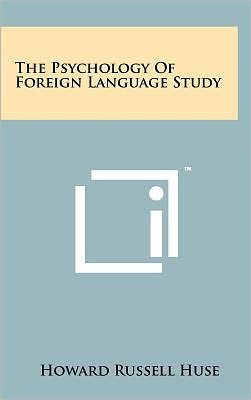 The Psychology of Foreign Language Study