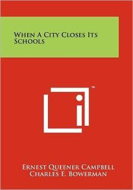When a City Closes Its Schools