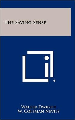 The Saving Sense