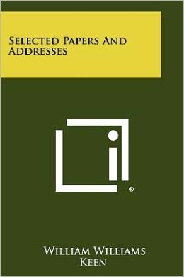 Selected Papers And Addresses