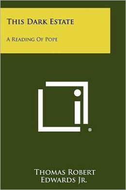 This Dark Estate: A Reading of Pope