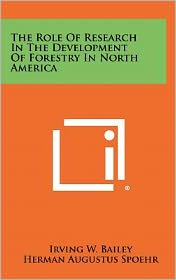 The Role Of Research In The Development Of Forestry In North America