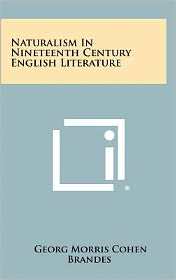 Naturalism in Nineteenth Century English Literature