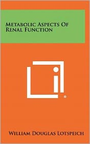Metabolic Aspects Of Renal Function