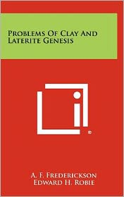 Problems Of Clay And Laterite Genesis