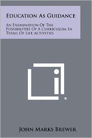Education As Guidance: An Examination Of The Possibilities Of A Curriculum In Terms Of Life Activities