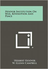 Hoover Institution on War, Revolution and Peace