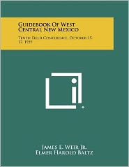 Guidebook Of West Central New Mexico: Tenth Field Conference, October 15-17, 1959