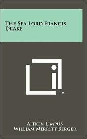 The Sea Lord Francis Drake