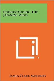 Understanding The Japanese Mind