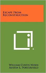 Escape From Reconstruction