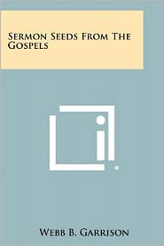 Sermon Seeds From The Gospels