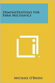 Demonstrations For Farm Mechanics