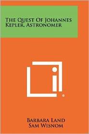 The Quest of Johannes Kepler, Astronomer