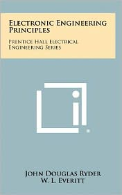 Electronic Engineering Principles: Prentice Hall Electrical Engineering Series