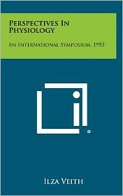 Perspectives In Physiology: An International Symposium, 1953