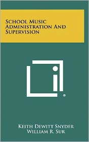 School Music Administration And Supervision