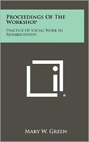 Proceedings Of The Workshop: Practice Of Social Work In Rehabilitation