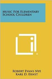 Music For Elementary School Children