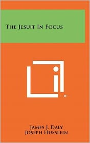 The Jesuit In Focus