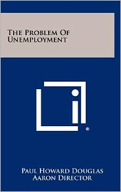 The Problem Of Unemployment