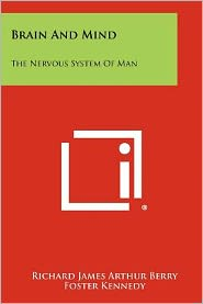 Brain and Mind: The Nervous System of Man