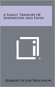 A Family Treasury Of Inspiration And Faith