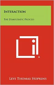Interaction: The Democratic Process